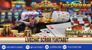 Livechat Scr888 Yukitabet